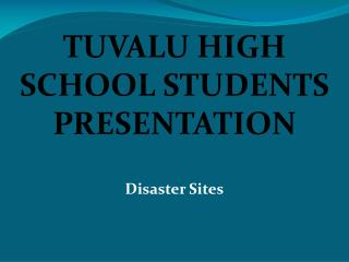 TUVALU HIGH SCHOOL  STUDENTS PRESENTATION