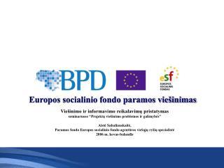 Europos socialinio fondo paramos viešinimas