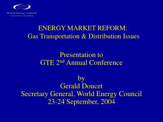 ENERGY MARKET REFORM :   Gas Transportation & Distribution Issues