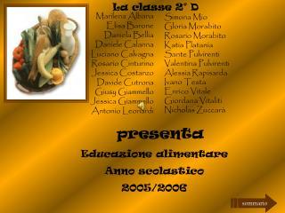 Educazione alimentare  Anno scolastico  2005/2006