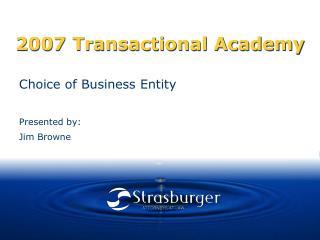 2007 Transactional Academy
