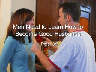 Men Need to Learn How to Become Good Husbands