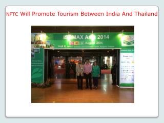 NFTC Will Promote Tourism Between India And Thailand