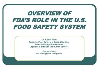 OVERVIEW OF FDA'S ROLE IN THE U.S. FOOD SAFETY SYSTEM
