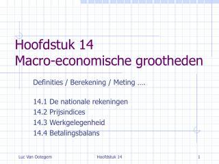 Hoofdstuk  14 M acro-economische grootheden