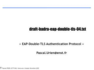 draft-badra-eap-double-tls-04.txt
