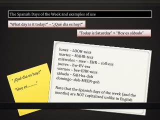 The Spanish Days of the Week and examples of use