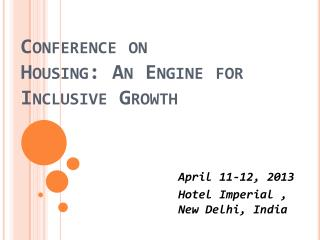 Conference on Housing: An Engine for Inclusive Growth