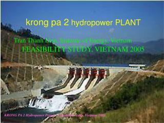 krong pa 2  hydropower PLANT