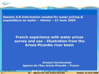 Session 5.B Information needed for water pricing & expenditure on water – Vienna – 22 June 2005