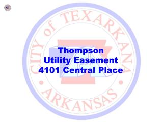 Thompson Utility Easement 4101 Central Place