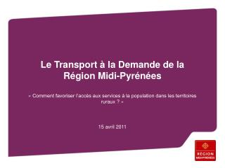 Le Transport à la Demande de la Région Midi-Pyrénées