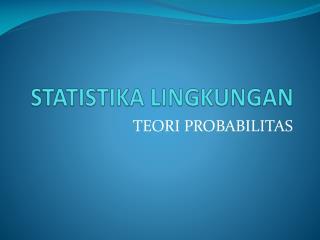 STATISTIKA LINGKUNGAN