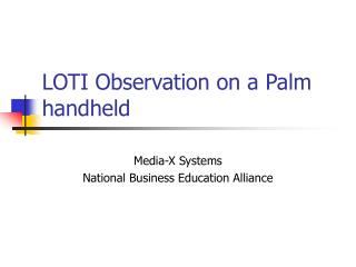 LOTI Observation on a Palm handheld