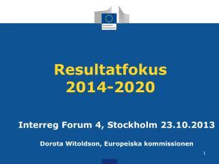 Resultatfokus 2014-2020