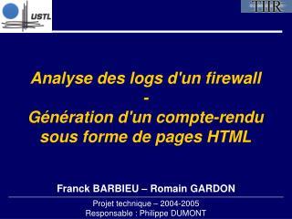 Analyse des logs d'un firewall - Génération d'un compte-rendu sous forme de pages HTML