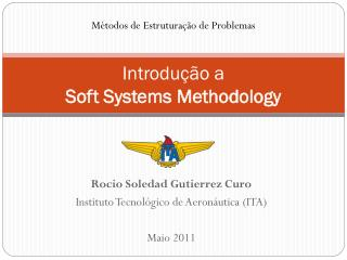 Introdução a  Soft Systems Methodology