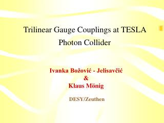 Trilinear Gauge Couplings at TESLA Photon Collider