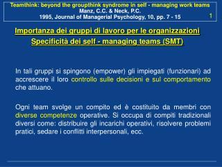 Importanza dei gruppi di lavoro per le organizzazioni Specificità dei self - managing teams (SMT)