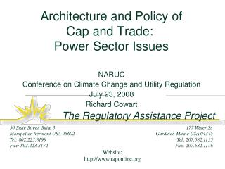 Architecture and Policy of  Cap and Trade:   Power Sector Issues
