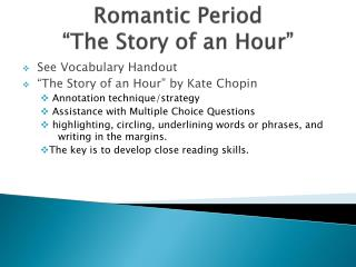 "Romantic Period  ""The Story of an Hour"""