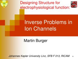 Inverse Problems in Ion Channels