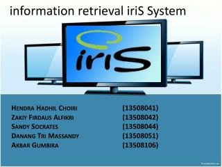 i nformation retrieval  iriS  System