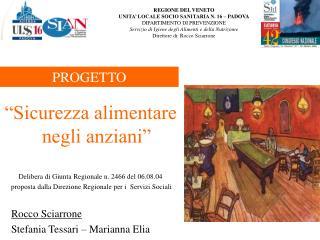 """""""Sicurezza alimentare negli anziani"""" Delibera di Giunta Regionale n. 2466 del 06.08.04"""