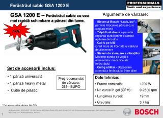 GSA 1200 E –  Ferăstrăul sabie cu cea mai rapidă schimbare a pânzei din lume.