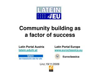 Community building as  a factor  of success