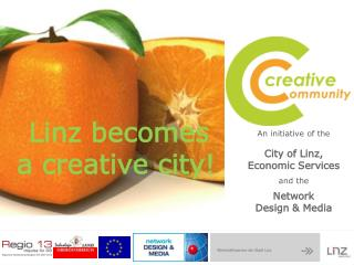 An initiative of the   City of Linz,  Economic Services and the Network Design & Media