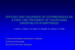 (1) Service de Maladies Infectieuses et Tropicales (2) Service de Neurologie