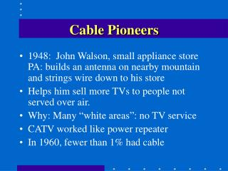 Cable Pioneers