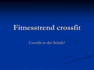 Fitnesstrend crossfit