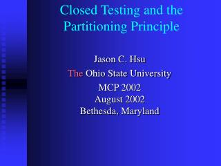 Closed Testing and the Partitioning Principle