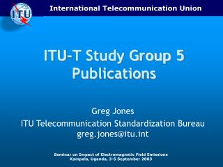 ITU-T Study Group 5 Publications