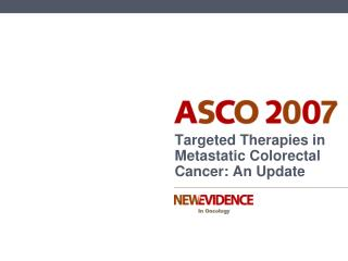 Targeted Therapies in Metastatic Colorectal Cancer: An Update
