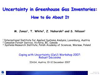 Uncertainty in Greenhouse Gas Inventories: How to Go About It