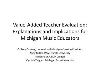 Value-Added Teacher Evaluation: Explanations and Implications for Michigan Music Educators