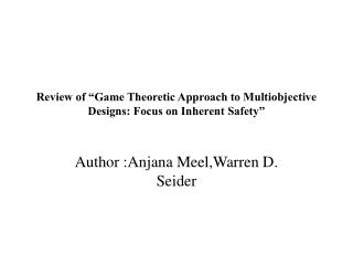 "Review of ""Game Theoretic Approach to Multiobjective Designs: Focus on Inherent Safety"""