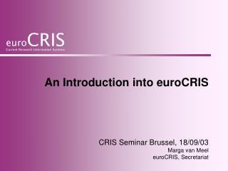 An Introduction into euroCRIS