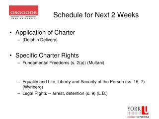 Schedule for Next 2 Weeks