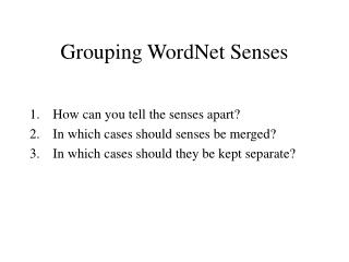 Grouping WordNet Senses