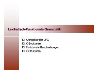 Lexikalisch-Funktionale-Grammatik