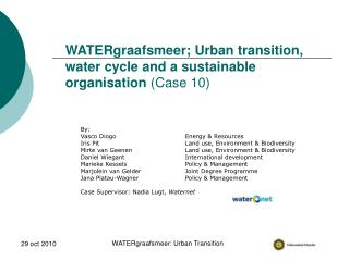 WATERgraafsmeer; Urban transition, water cycle and a sustainable organisation  (Case 10)