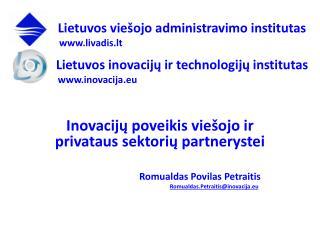 Inovacijų poveikis viešojo ir privataus sektorių partnerystei Romualdas  Povilas  Petraitis