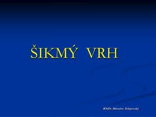 �IKM�  VRH