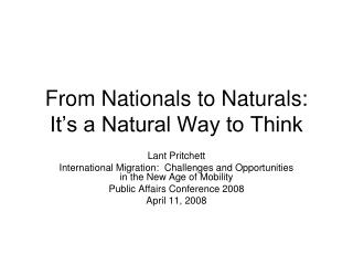 From Nationals to Naturals:  It�s a Natural Way to Think