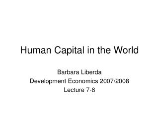 Human Capital in the World