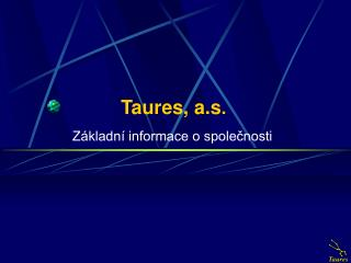 Taures, a.s .